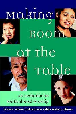 Making Room at the Table Brian K. Blount