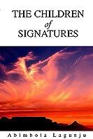 The Children of Signatures Abimbola Lagunju