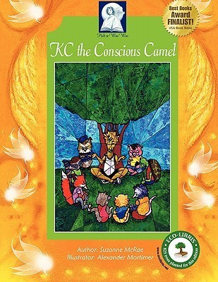 KC the Conscious Camel  by  Suzanne McRae