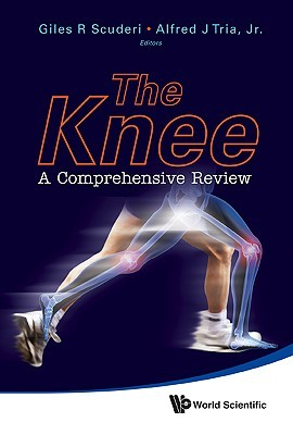 The Knee: A Comprehensive Review  by  Giles R. Scuderi