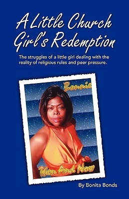 A Little Church Girls Redemption  by  Bonita Bonds