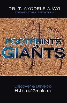 Footprints of Giants  by  T. Ayodele Ajayi