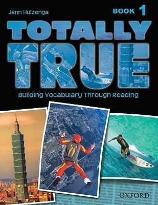 Totally True: Book 1  by  Jann Huizenga