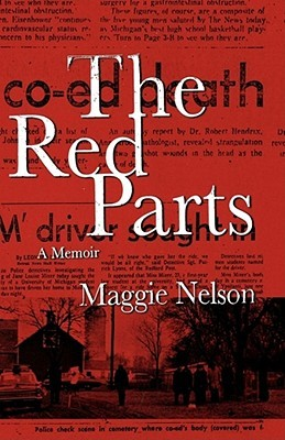 Red Parts  by  Maggie Nelson