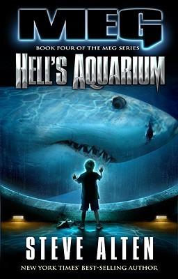 Hells Aquarium (MEG #4) Steve Alten