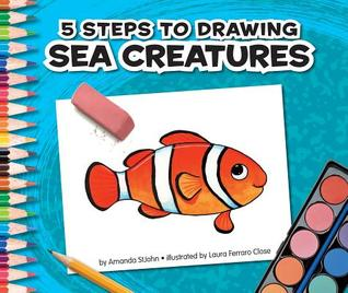 5 Steps to Drawing Sea Creatures  by  Amanda Stjohn