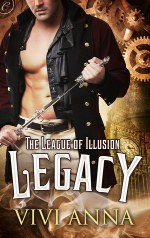 Legacy (The League of Illusion #1)  by  Vivi Anna