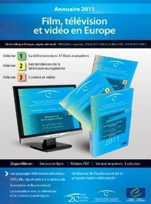 European Audiovisual Observatory: Yearbook 2011 - Film, Television and Video in Europe (3 Volumes, 17th Edition) (09/02/2012) Council of Europe