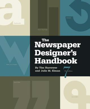 The Newspaper Designers Handbook the Newspaper Designers Handbook Tim Harrower