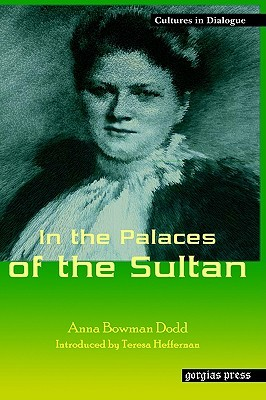 In the Palaces of the Sultan  by  Anna Bowman Dodd