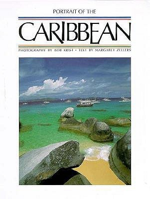 Portrait of the Caribbean  by  Margaret Zellers