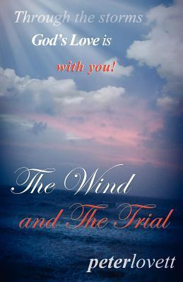The Wind and the Trial Peter Lovett