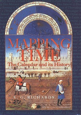 Mapping Time: The Calendar and Its History E.G. Richards