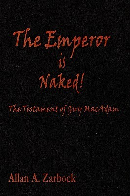 The Emperor Is Naked  by  Allan Zarbock