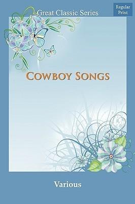 Cowboy Songs John A. Lomax