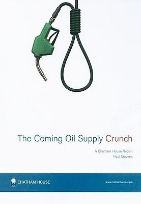 The Coming Oil Supply Crunch Paul Stevens