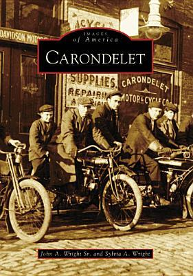 Carondelet  by  John A. Wright Sr.