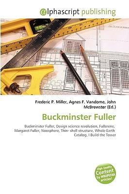 Buckminster Fuller Frederic P.  Miller