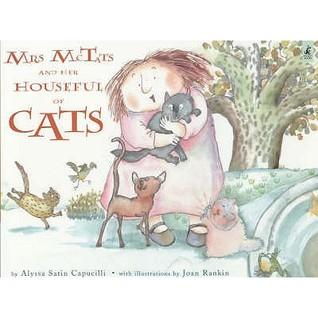 Mrs Mc Tats And Her Houseful Of Cats  by  Alyssa Satin Capucilli