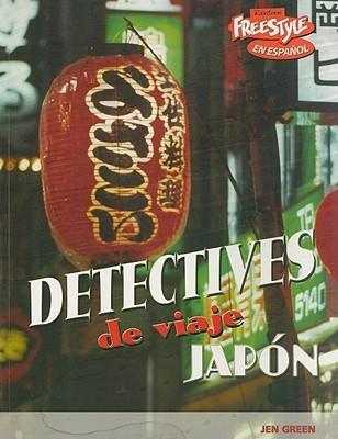 Japon / Japan (Detectives De Viaje / Destination Detectives)  by  Jen Green