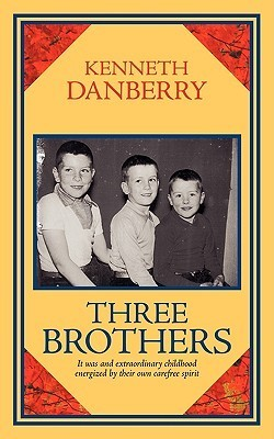 Three Brothers Kenneth Danberry