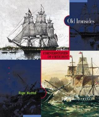 Old Ironsides  by  Roger Wachtel