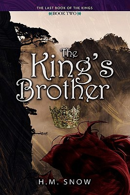 The Kings Brother H.M. Snow