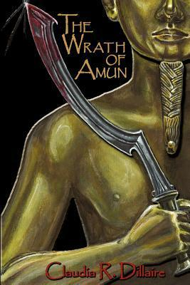 The Wrath of Amun Claudia Dillaire