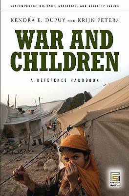 War and Children  by  Kendra E. Dupuy