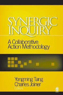 Synergic Inquiry: A Collaborative Action Methodology  by  Yongming Tang