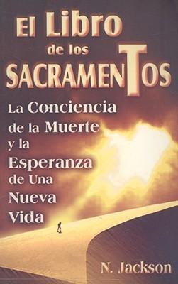 El Libro de los Sacrementos  by  E.J. Gold