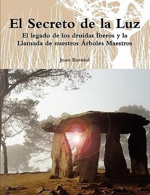 El Secreto de La Luz  by  Joan Barniol