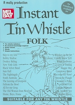 Instant Tin Whistle Folk  by  Dave Mallinson