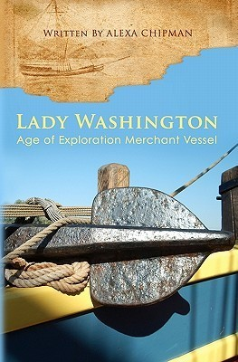 Lady Washington: Age of Exploration Merchant Vessel  by  Alexa Chipman