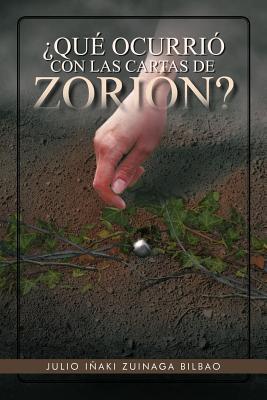 Qu Ocurri Con Las Cartas de Zori N? Julio I. Zuinaga Bilbao