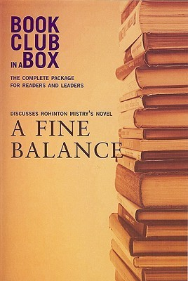 The Bookclub-in-a-Box Discussion Guide to A Fine Balance, the Novel  by  Rohinton Mistry (Bookclub-In-A-Box) by Marilyn Herbert