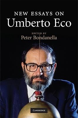 New Essays on Umberto Eco  by  Peter Bondanella