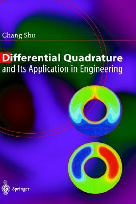 Differential Quadrature and Its Application in Engineering  by  Chang Shu