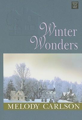 Winter Wonders (Tales from Grace Chapel Inn, #6) Melody Carlson