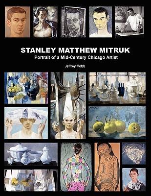 Stanley Matthew Mitruk  by  Jeffrey Cobb
