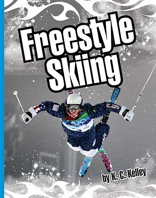 Freestyle Skiing  by  K.C. Kelley