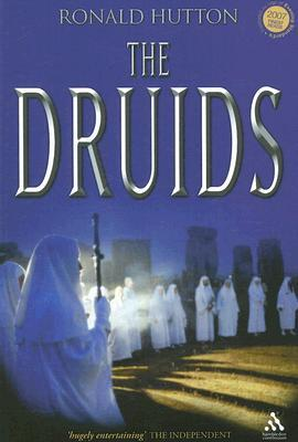 The Druids: A History Ronald Hutton
