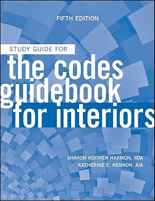 Codes Guidebook For Interiors Sharon Koomen Harmon