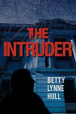 The Intruder  by  Betty Lynne Hull