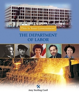 The Department of Labor Amy Sterling Casil