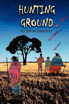 Hunting Ground  by  Elrod Stanton