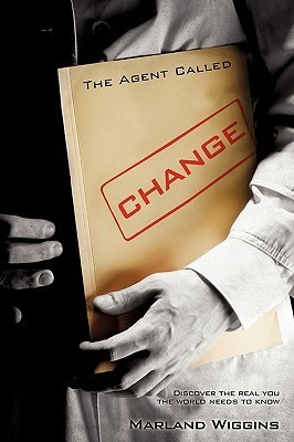 The Agent Called Change Marland Wiggins