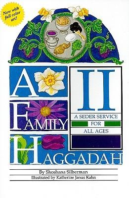 A Family Haggadah I Shoshana Silberman