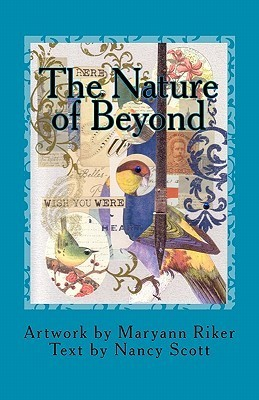 The Nature of Beyond  by  Maryann Riker