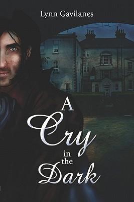 A Cry in the Dark Lynn Gavilanes